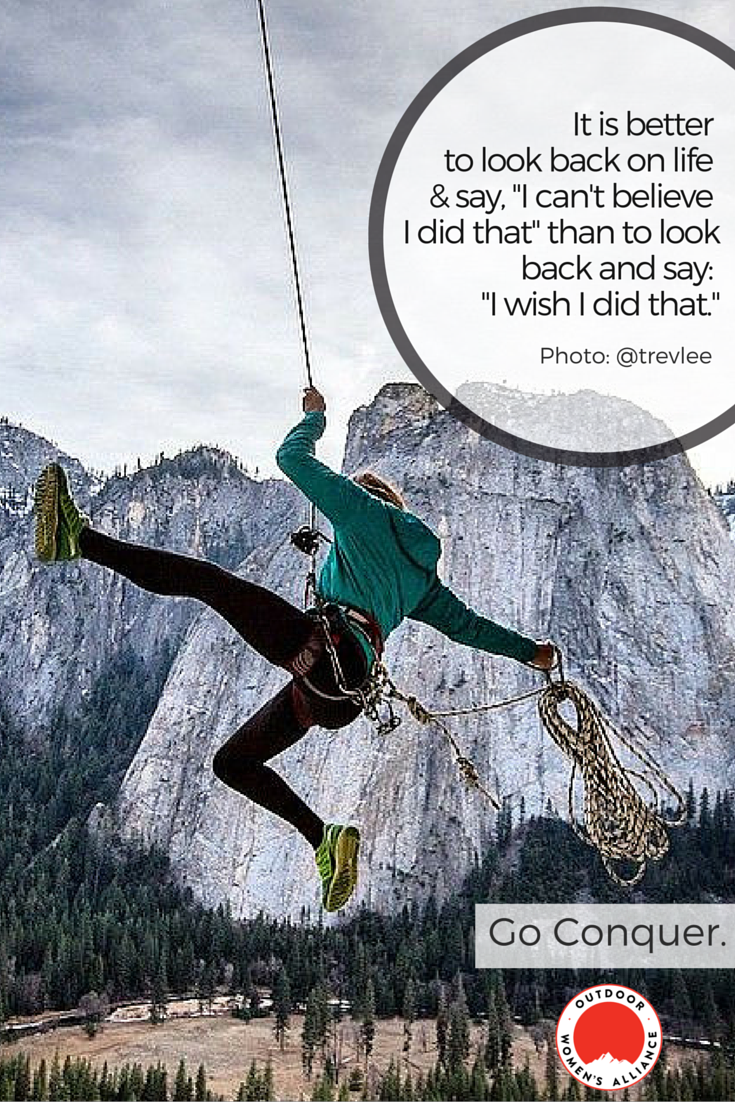 Climbing mountains for the right reasons. quotes from