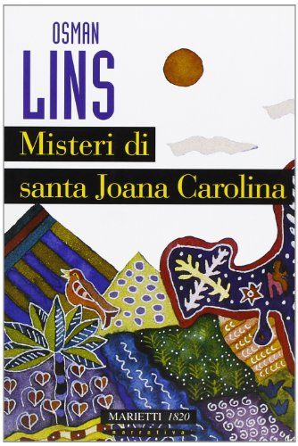 Misteri di s. Joana Carolina (Narrativa) de Osman Lins http://www.amazon.es/dp/8821182207/ref=cm_sw_r_pi_dp_XjQNwb09G7J6C