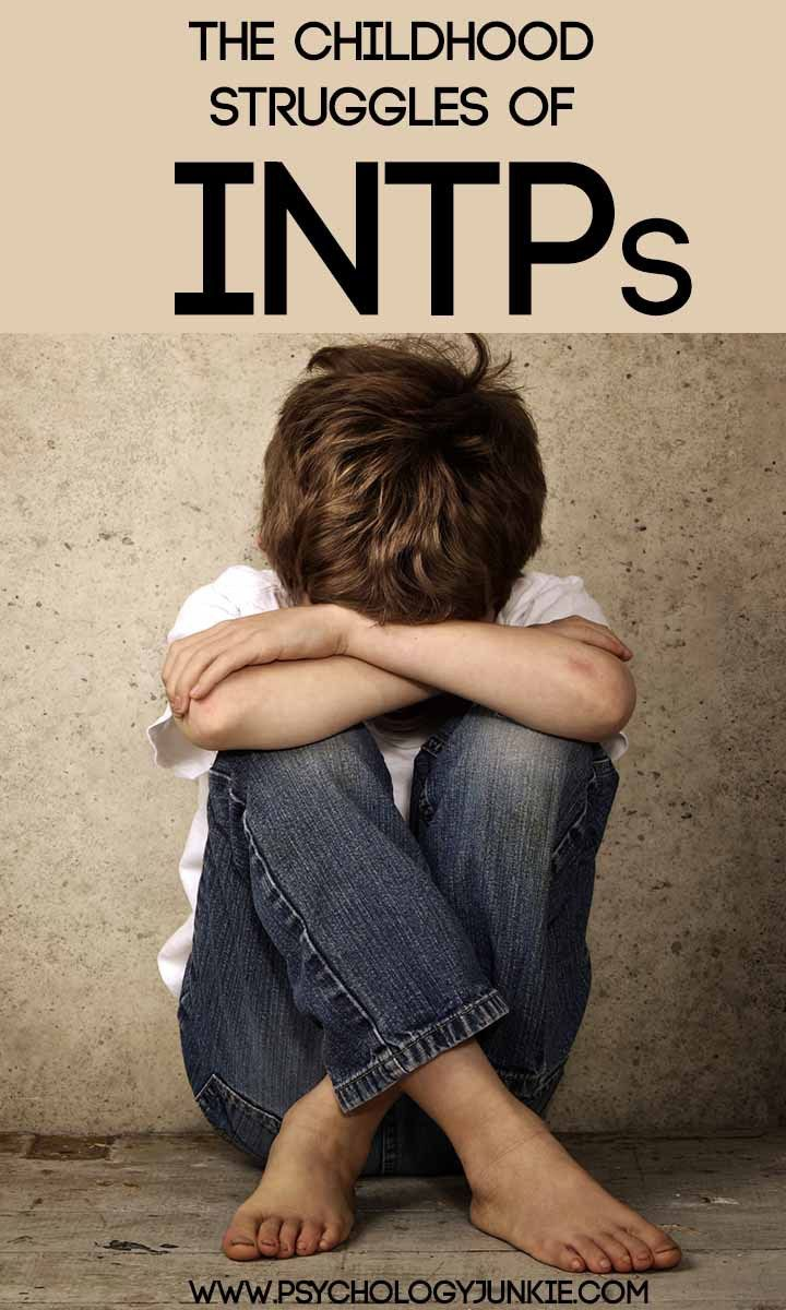 The Childhood Struggles of INTPs