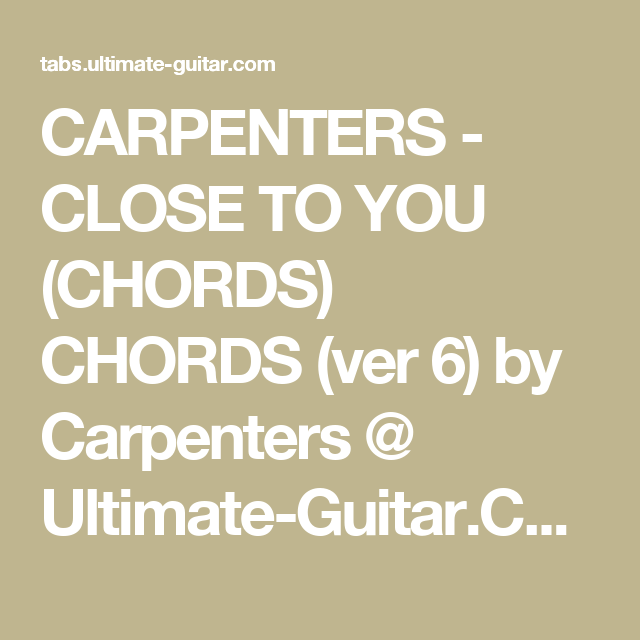 Carpenters Close To You Chords Chords Ver 6 By Carpenters
