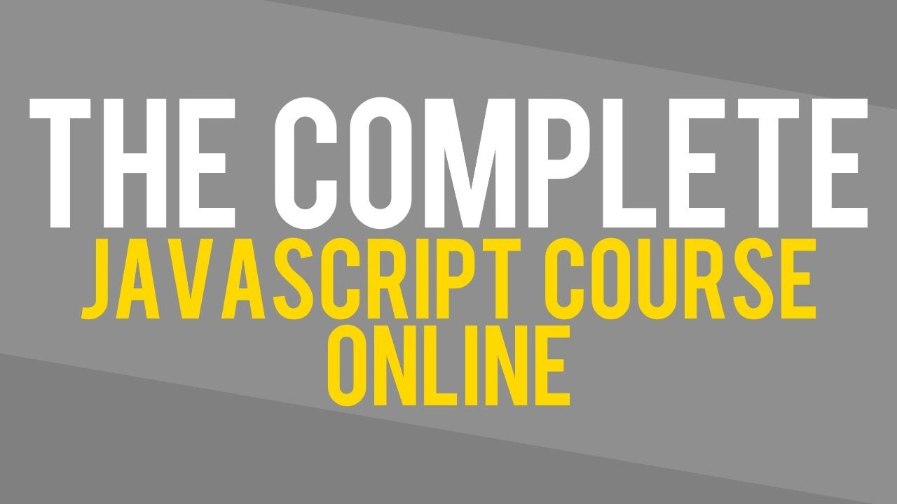 JavaScript Basics - The Complete JavaScript Course For Beginners