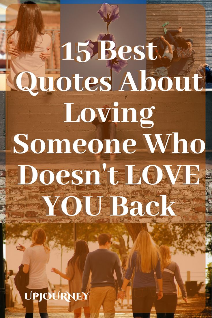 15 quotes about loving someone who doesnt love you back