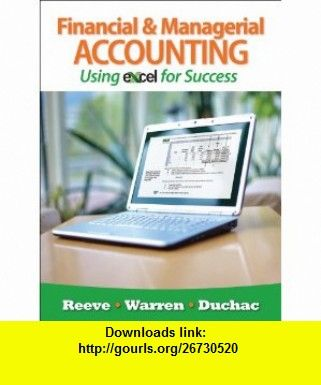Financial and managerial accounting using excel for success with books fandeluxe Images