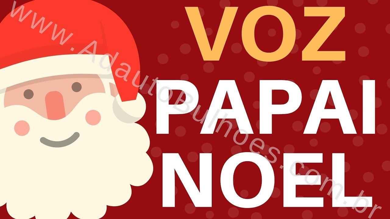Locutor Voz Do Papai Noel Adauto Bulhoes Voz De Papai Noel
