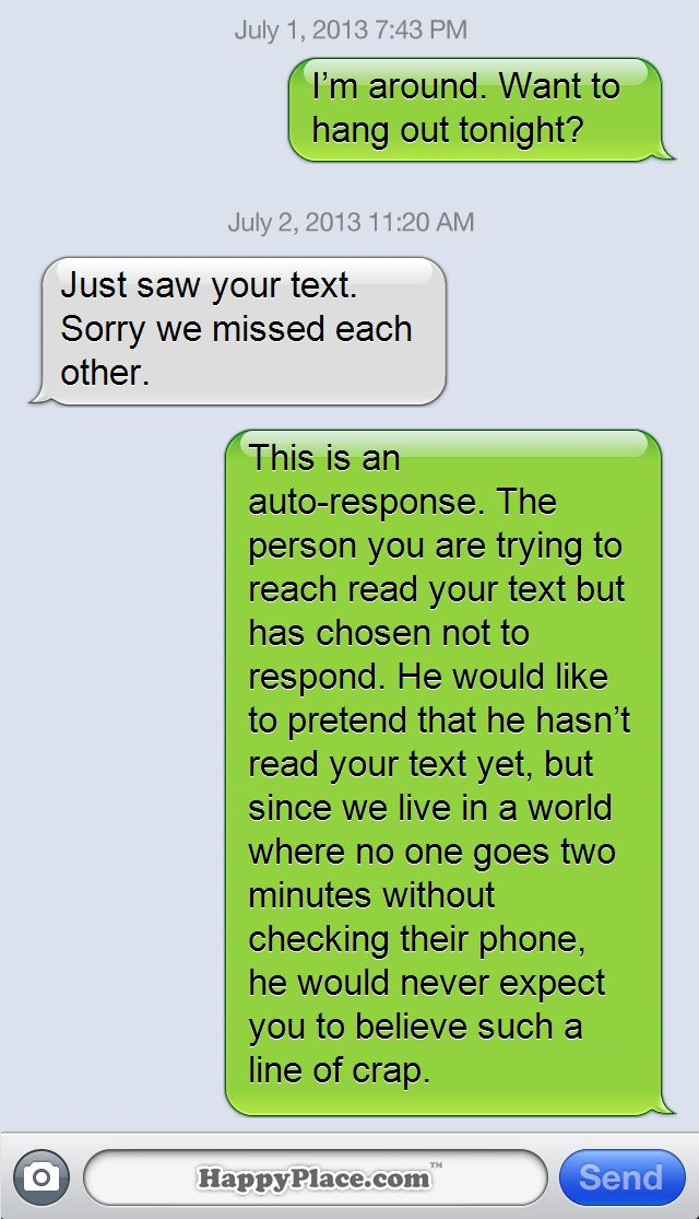 Brutally Honest Text Message Auto Replies That Would Significantly Improve Your Life Happy Place Funny Text Messages Funny Texts To Send Funny Texts