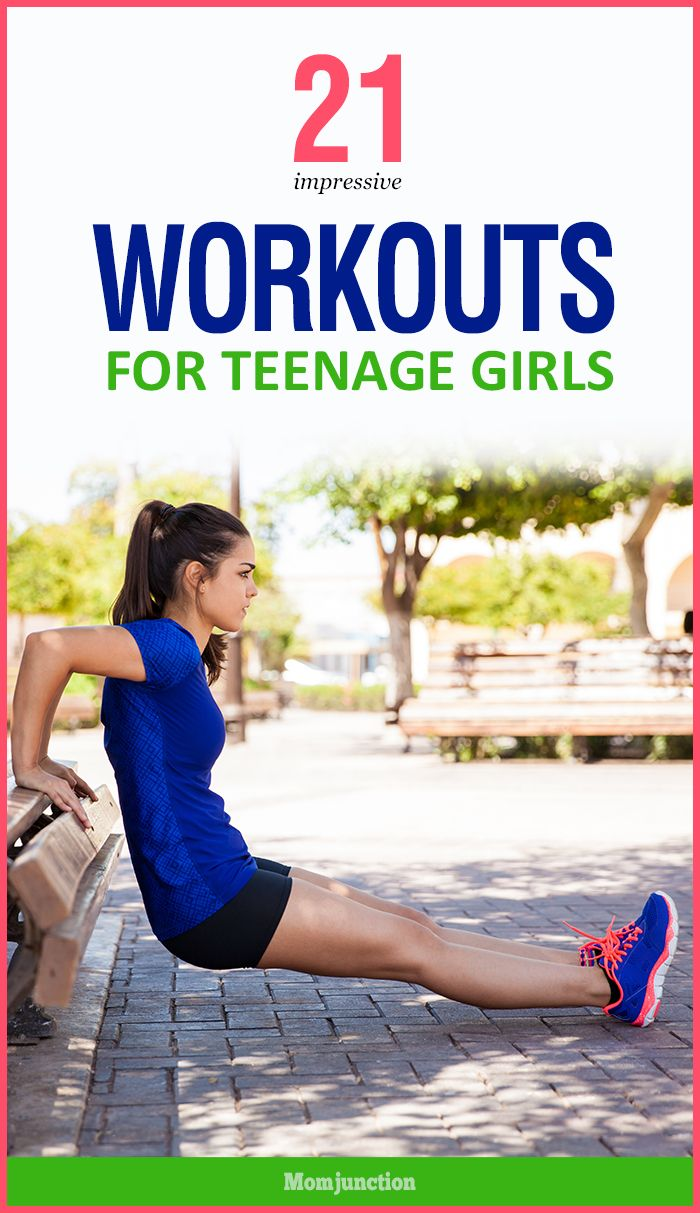 21 Impressive Workouts For Teenage Girls | Teenager Tips ...