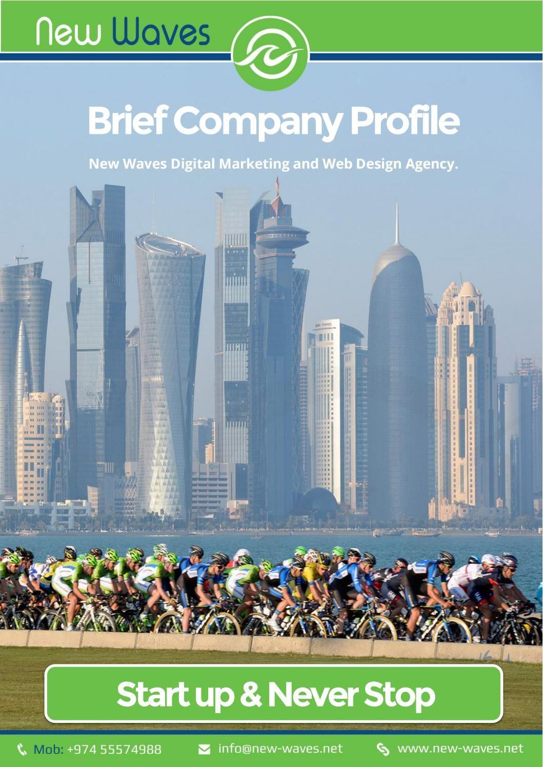 Brief company profile new waves qatar Company profile