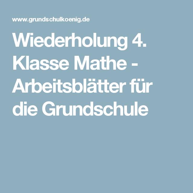 Wiederholung 4. Klasse Mathe - Arbeitsblätter für die Grundschule ...