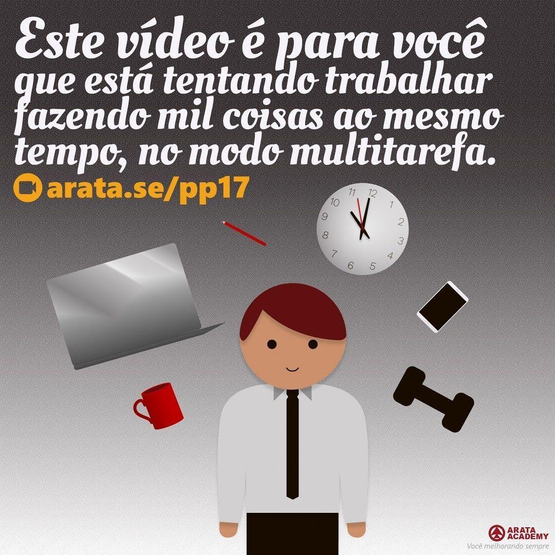 ttp://arata.se/pp17  Este vídeo é para você que está tentando trabalhar fazendo mil coisas ao mesmo tempo no modo multitarefa. __________________________________________________________________________ #ArataAcademy #ArataAcademyPORTUGUESE #AutoDesenvolvimento #Domínio #edtech #elearning #instadaily #PhotoOfTheDay #PicOfTheDay #Produtividade #SeiitiArata #video #portugues