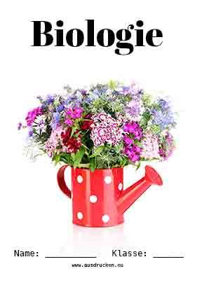 biologie deckblatt pflanzen   schulbeginn   ersterschultag   einschulung   vorlage  