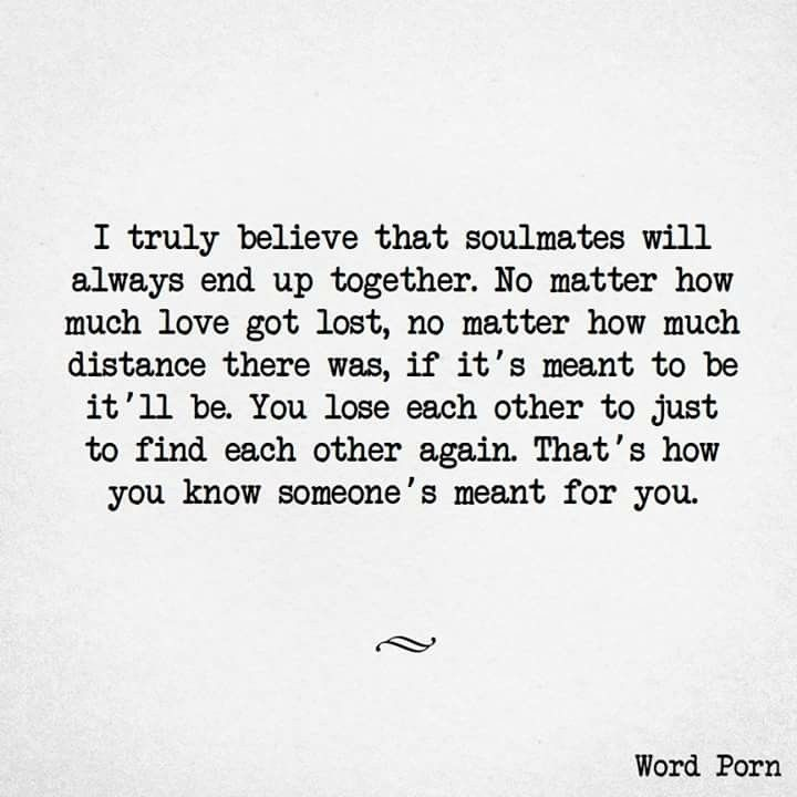 Pin By Florencia On Love And Relationships Memes Meant To Be Quotes My Soulmate Quotes Chance Quotes