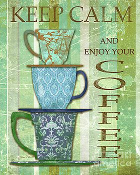 Keep Calm Coffee by Jean Plout