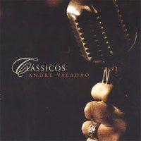 Musicas Gospel De Andre Valadao Classicos Andre Valadao