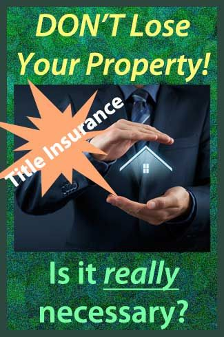 is title insurance necessary? What you don't know could ...
