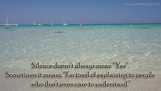"""Silence doesn't always mean """"Yes"""""""