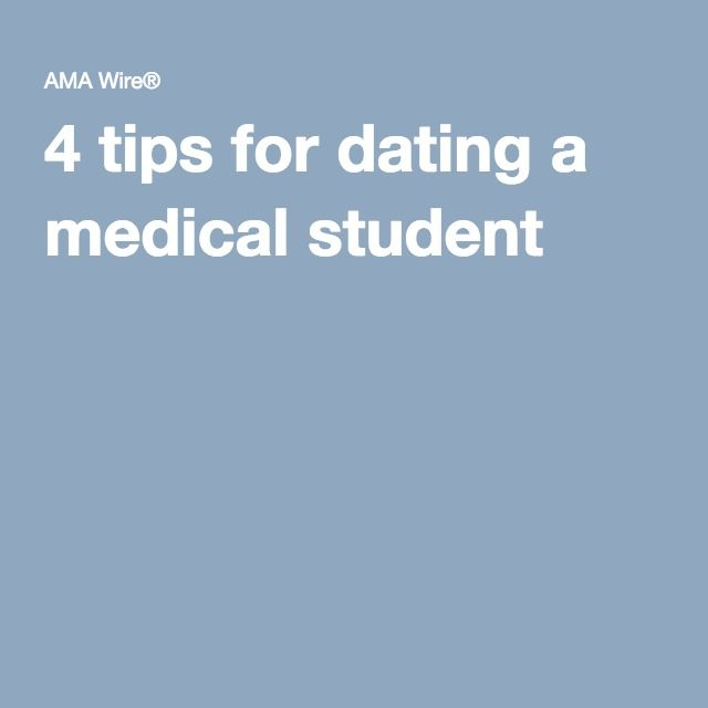 Dating a medical student girlfriend