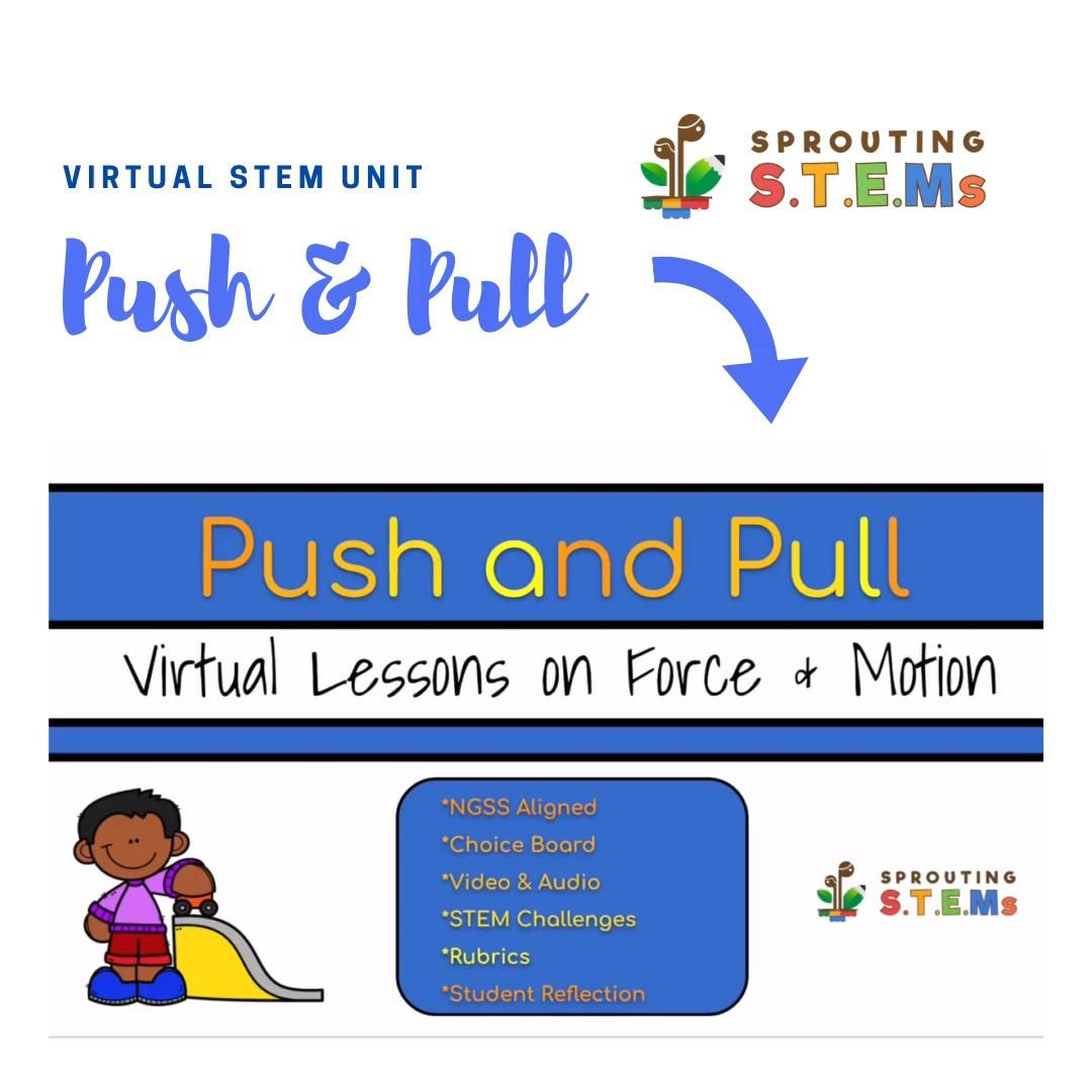 Ngss Forces Interactions Push And Pull Virtual Activities Video Pushes And Pulls Stem Challenges Student Reflection [ 1080 x 1080 Pixel ]