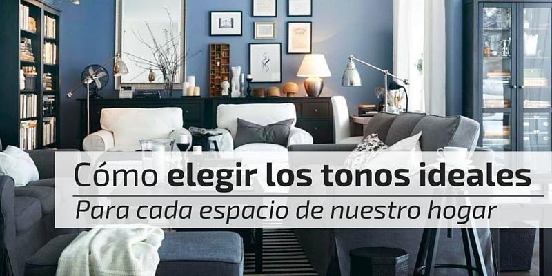 principal Cómo elegir los tonos ideales para cada espacio de nuestro hogar decohunter