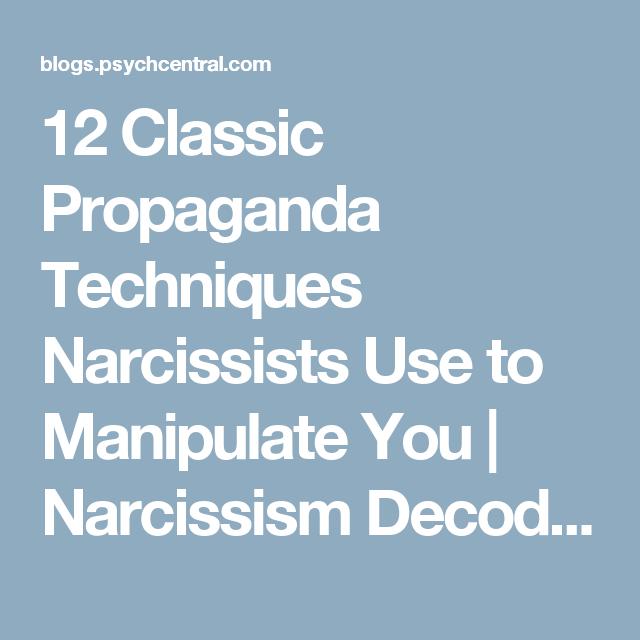 12 Classic Propaganda Techniques Narcissists Use to
