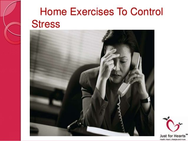 Home Exercises To ControlStress