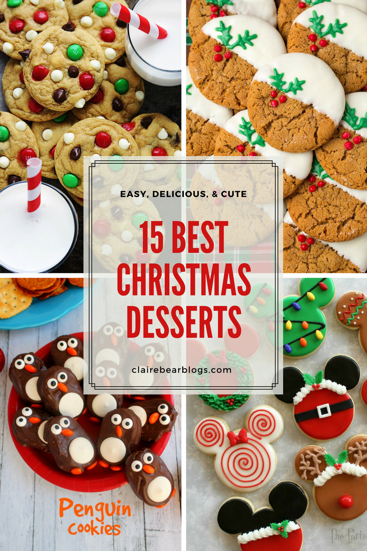 15 easy fun christmas dessert recipes clairebear