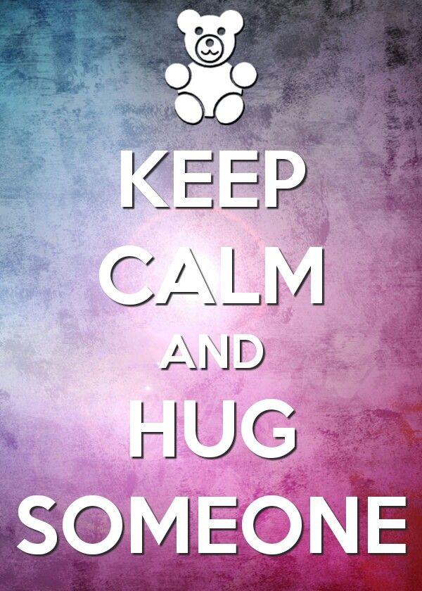KEEP CALM AND HUG SOMEONE!!!! :) #Hug #Pink #Keep_Calm