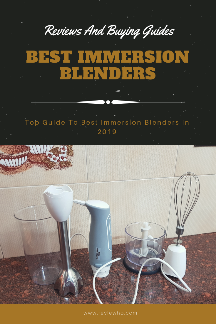 Best Immersion Blenders For Soups (2019
