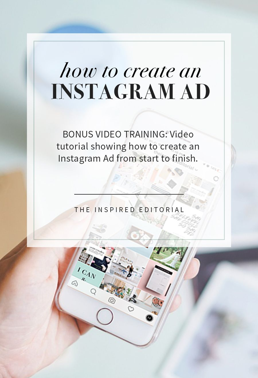 How To Make An Instagram Ad The Inspired Editorial Instagram Ads Instagram Marketing Instagram Marketing Tips