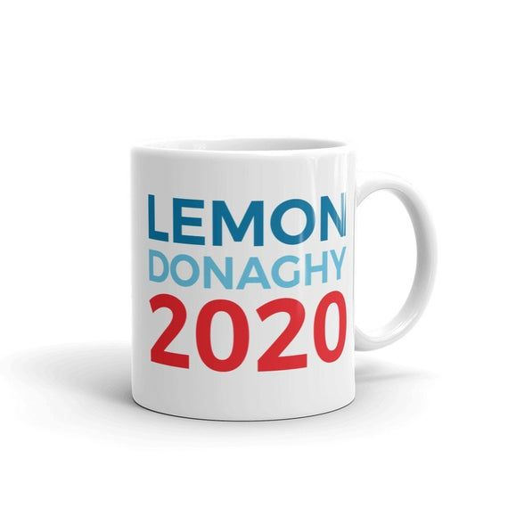 30 Rock Mug / Liz Lemon Mug / Liz Lemon and Jack Donaghy / Election 2020 / Liz Lemon for President /