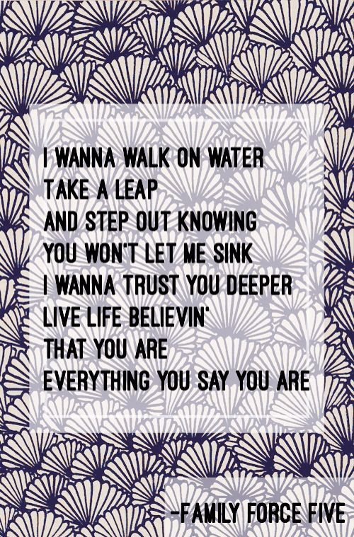 Walk On Water - Family Force Five | christian lyrics
