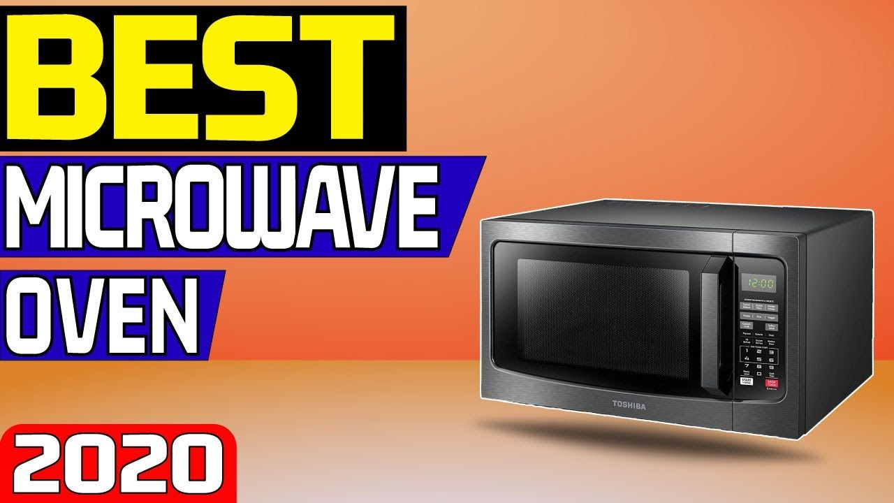5 Best Microwave Oven In 2020 Top 5 Microwave In 2020 Microwave Oven Microwave Oven