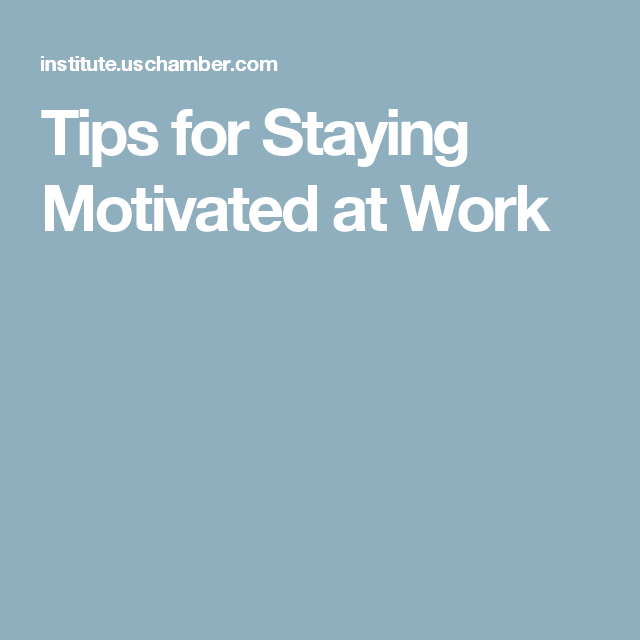 Home Staging Quotes: Tips For Staying Motivated At Work