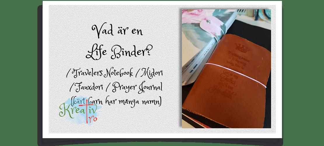 Vad Ar En Life Binder Travelers Notebook Travelers Notebook Bindor