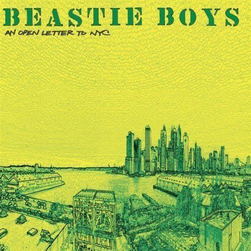 4) Beastie Boys – An Open Letter to NYC Lyrics | Genius