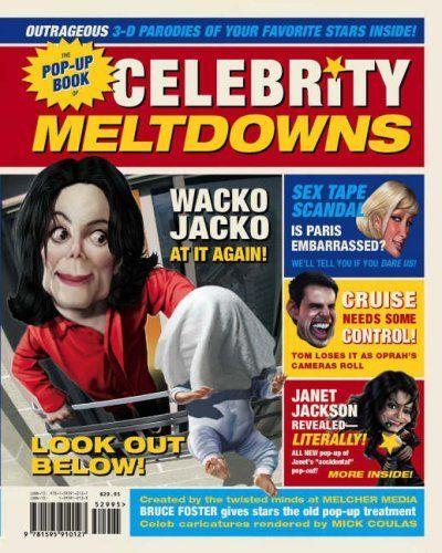 The Pop-Up Book of Celebrity Meltdowns, http://www.amazon.com/dp/1595910123/ref=cm_sw_r_pi_awd_sZTwsb1WM2GE7