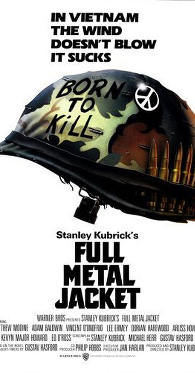 Directed by Stanley Kubrick.  With Matthew Modine, R. Lee Ermey, Vincent D'Onofrio, Adam Baldwin. A pragmatic U.S. Marine observes the dehumanizing effects the Viet Nam War has on his fellow recruits from their brutal boot camp training to the bloody street fighting in Hue.