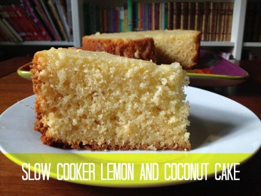 slow cooker lemon and coconut cake recipe from planning queen