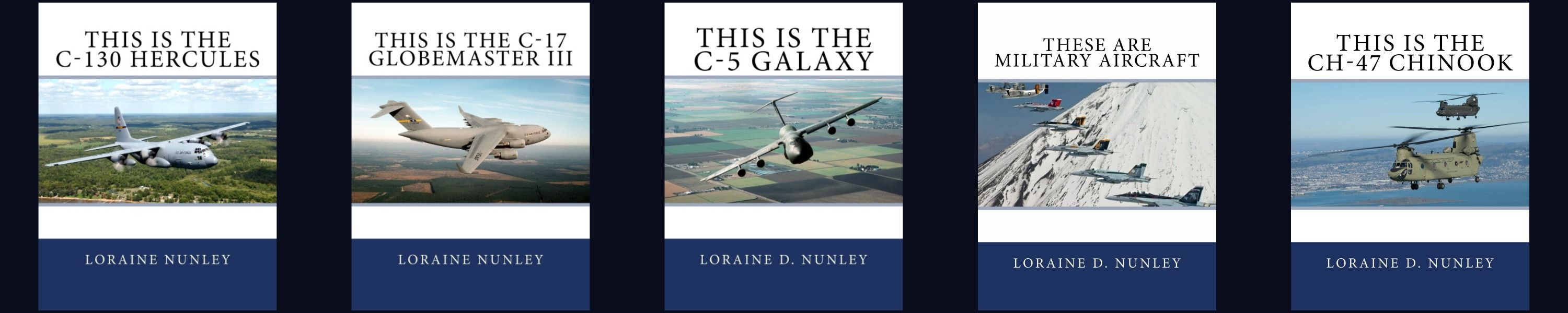 Military aircraft series for children by loraine d nunley