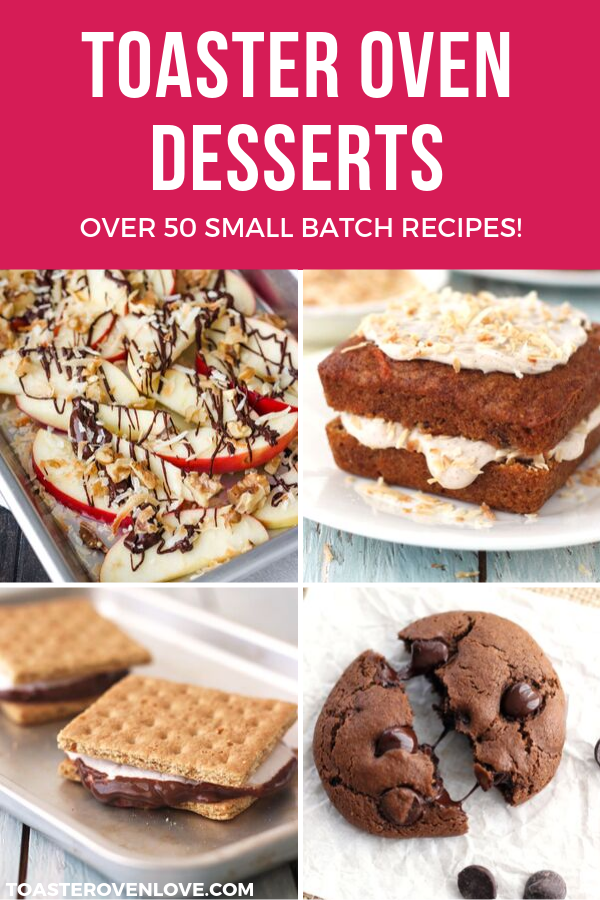 Satisfy Your Sweet Tooth With These Easy Toaster Oven Dessert