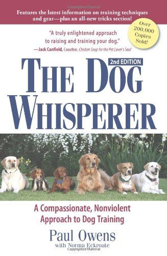 The Dog Whisperer 2nd Edition Dog Training Books Dog Training Dogs