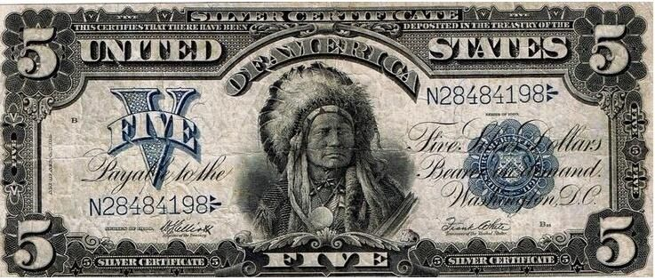 1899 5 Silver Certificate The Only Us Banknote With A Native American Indian
