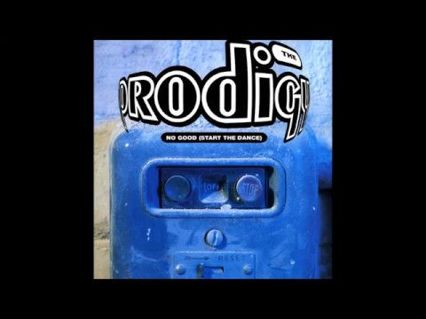 The Prodigy ‎– No Good (Start The Dance) (Bad For You Mix)