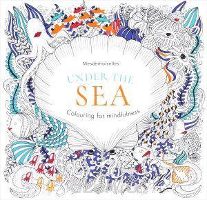 "Книга ""Under the Sea: Colouring for Mindfulness"" - купить на OZON.ru книгу Under the Sea: Colouring for Mindfulness с доставкой по почте | 978-0-600-63303-7"