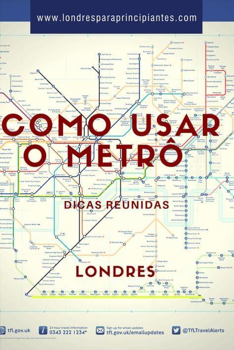 Como Andar De Metrô Em Londres Guia Completo Metro De Londres Destinos Viagens Ideias De Viagem