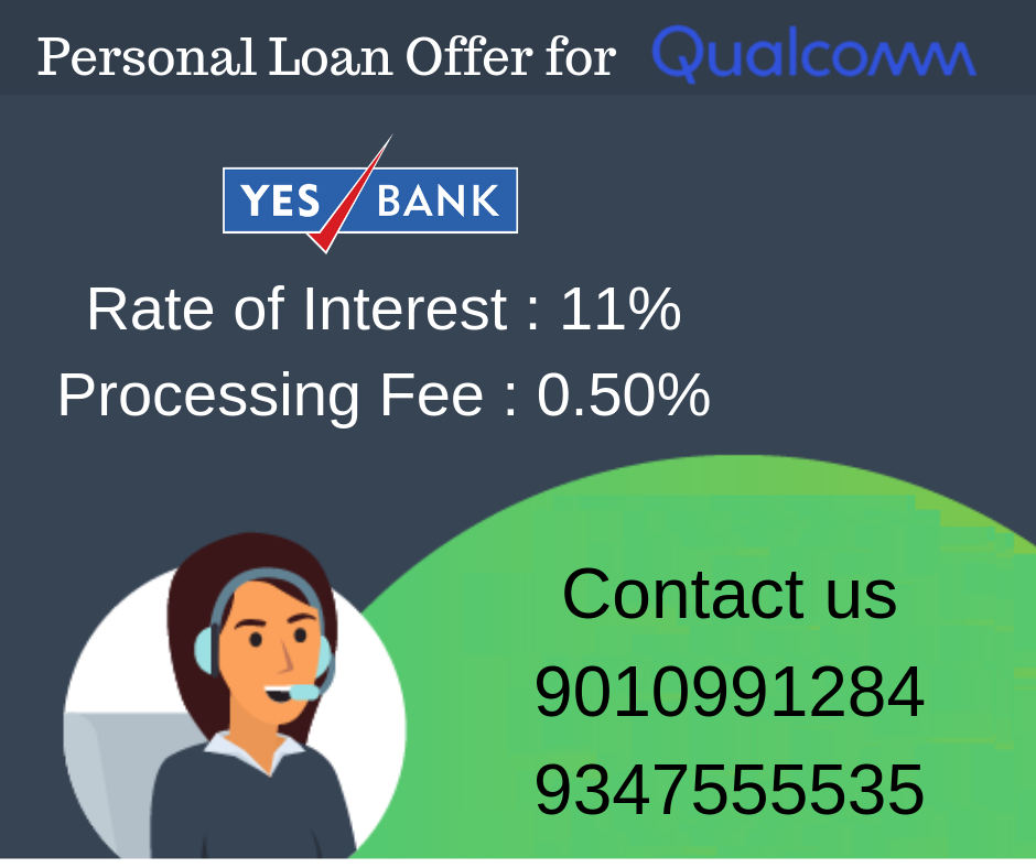 Personal Loan Offer For Qualcomm Personal Loans Yes Bank Person