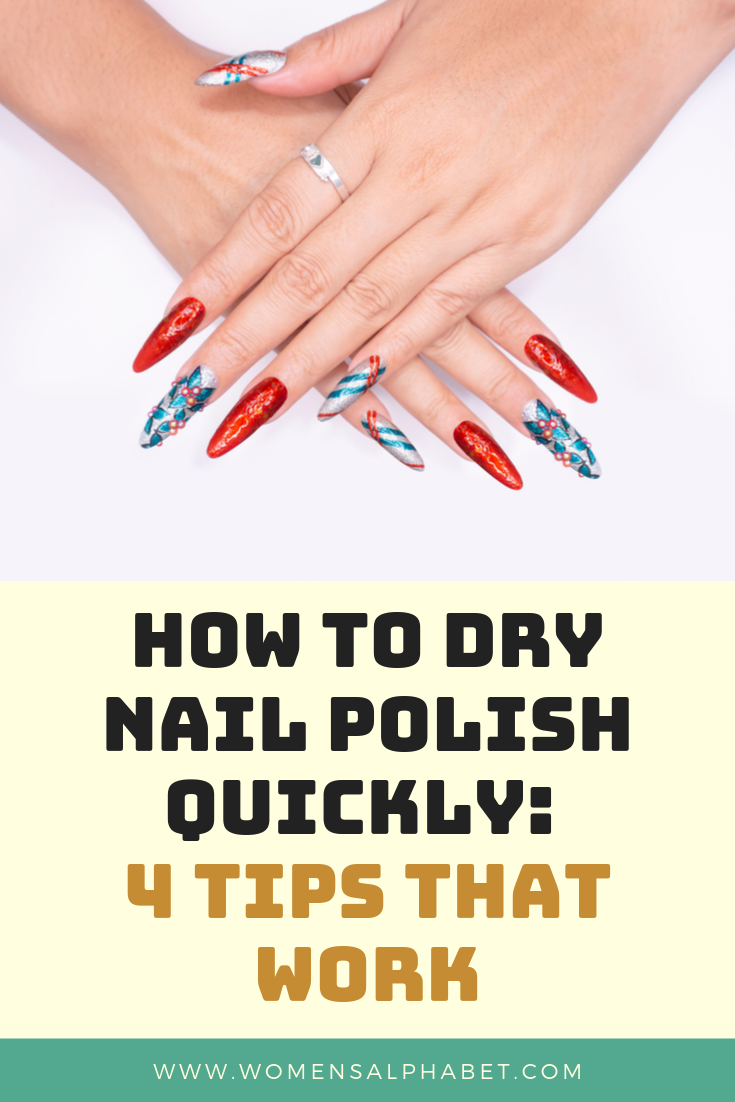 How To Dry Nail Polish Quickly 4 Tips That Work Dry Nail Polish Quick Dry Nail Polish Nail Polish