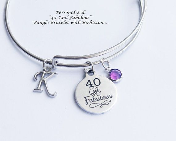 50eeb5fd0a6 40th birthday. Forty. Fortieth Birthday gift for women. 40 and Fabulous.  Personalized Bracelet. Bangle Bracelet. 40 Years old.