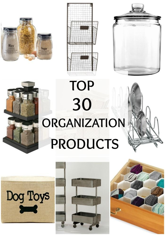 These Are The Best Organizational Products For Your Home Top 30 Organization Via A Blissful Nest Http Ablissfulnest