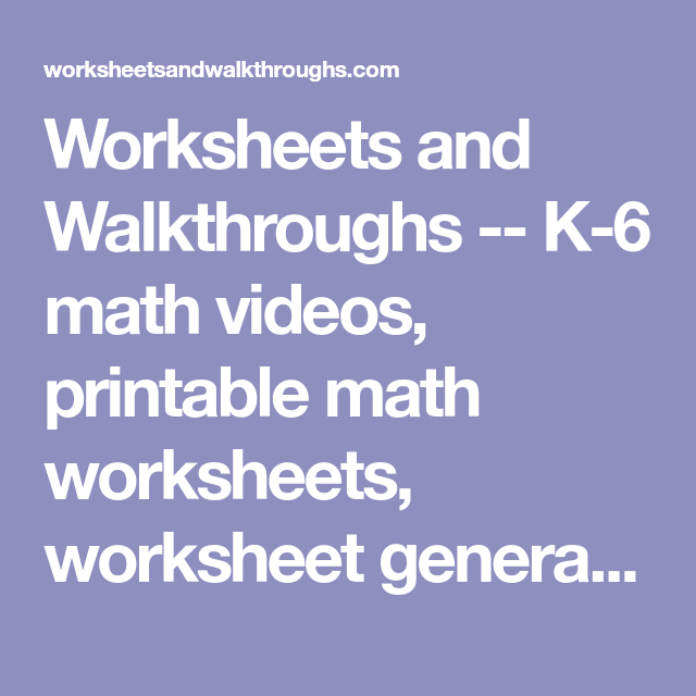 Worksheets And Walkthroughs  K Math Videos Printable Math  Worksheets And Walkthroughs  K Math Videos Printable Math Worksheets  Worksheet Generators Special Ed Math Worksheets Special Education Math