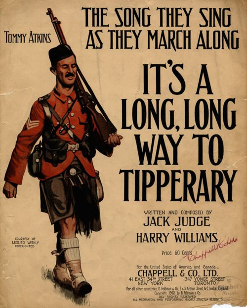 It's A Long, Long, Way To Tipperary  Is it sad I know this